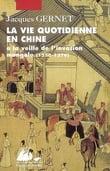 La vie quotidianne en Chine à la veille de l´invasion mongole 125
