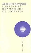 L´intensité dramatique de Leopardi