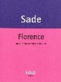 Florence ou la dépravation des moeurs