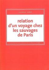 Relation d´un voyage chez les sauvages de Paris