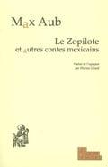 Le Zopilote : et autres contes mexicains