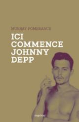 Ici commence Johnny Depp - Pomerance, Murray