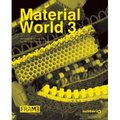 Material World 3. Innovative materials for architecture and desin