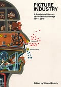 Picture Industry: A Provisional History of the Technical Image (1