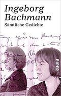 Ingeborg Bachmann: Sämtliche Gedichte