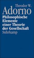 Philosophische Elemente einer Theorie der Gesellschaft