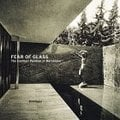 Fear Of Glass. Mies Van Der Rohe´s Pavilion in Barcelona