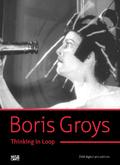 Boris Groys. Thinkin in loop