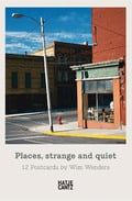 Places, strange and quiet. 12 postcards by Wim Wenders