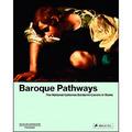Baroque Pathways. The National Galleries Barberini Corsini in Rome