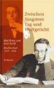Zwischen Jüngstem Tag und Weltgericht: Karl Kraus und Kurt Wolff,