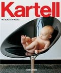 Kartell. The culture of plastics