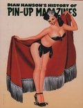 Dian Hanson´s History of Pin-up Magazines Vol. 1-3