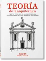Teoría de la arquitectura. Del renacimiento a la actualidad - AAVV