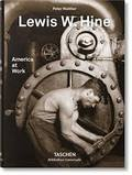 Lewis W.Hine. America at Work - AAVV