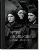Peter Lindbergh. Untold Stories - Kramër, Felix