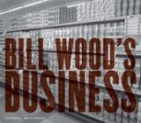 Bill Wood's Business