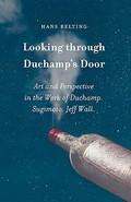 Looking through Duchamp´s Door. Art and Perspective in the work o