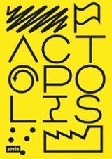Actopolis. The Art of Action
