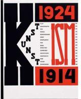 The Isms of Art. Kunst 1914-1924