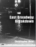 Christopher Wool: East Broadway Breakdown