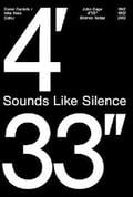Sounds Like Silence. John Cage - 4'33  Silence Today
