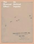 The Brancusi Effect. An Archival Impulse -