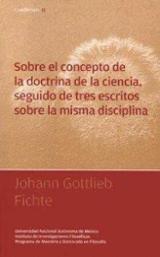 Sobre el concepto de la doctrina de la ciencia, seguido de tres e