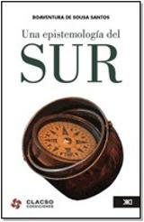 Una epistemología del sur - Santos, Boaventura de Sousa (ed.)