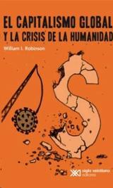 El capitalismo global y la crisis de la humanidad - Robinson, William
