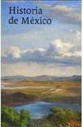 Historia de México - Von Wobeser, Gisela