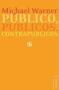 Público, públicos, contrapúblicos - Warner, Michael