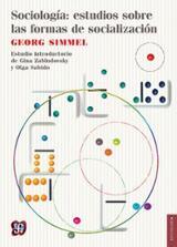 Sociología: estudios sobre las formas de socialización - Simmel, Georg