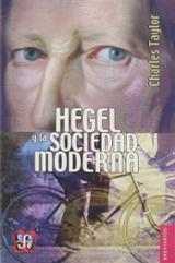 Hegel y la sociedad moderna - Taylor, Charles