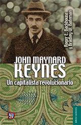 John Maynard Keynes. Un capitalista - Backhouse, Roger E.