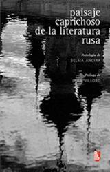 Paisaje caprichoso de la literatura rusa - Villoro, Juan