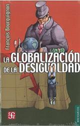 La globalización de la desigualdad - Bourguignon, François