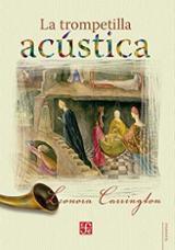 La trompetilla acústica - Carrington, Leonora