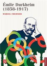 Émile Durkheim (1858-1917) - Fournier, Marcel