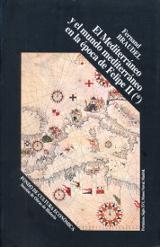 El Mediterráneo y el mundo mediterráneo en la época de Felipe II. - Braudel, Fernand