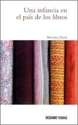 Una infancia en el país de los libros - Petit, Michèle