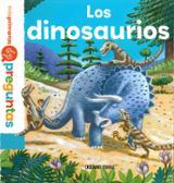 Mis primeras preguntas: Los dinosaurios