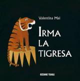 Irma la tigresa - Mai, Valentina