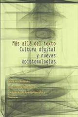 Más allá del texto. Cultura digital y nuevas epistemologías - AAVV