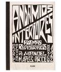 Andamios interiores. Poemas radiográficos de Manuel Maples Arce - Maples Arce, Manuel