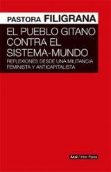 El pueblo gitano contra el sistema-mundo - Filigrana, Pastora