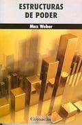 Estructuras de poder - Weber, Max