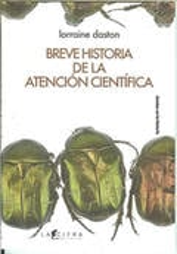 Breve historia de la atención científica