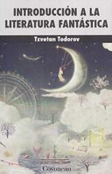 Introducción a la literatura fantástica - Todorov, Tzvetan