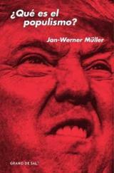 ¿Qué es el populismo? - Müller, Jan-Werner